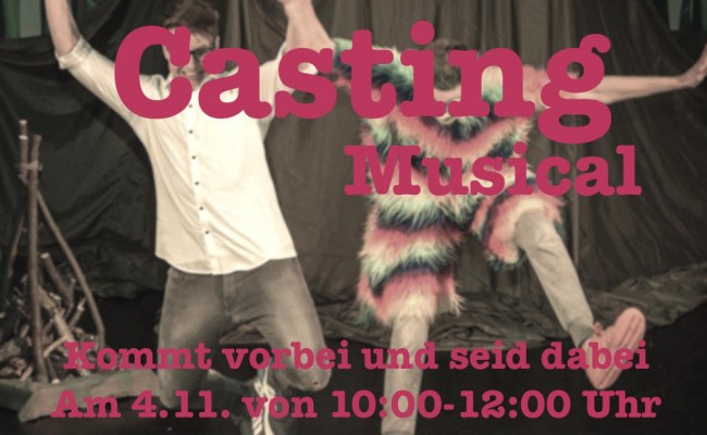Musical Casting am 4.11.
